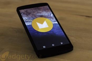 גאדג'טי מסקר: רשמים ראשוניים מ-Android M